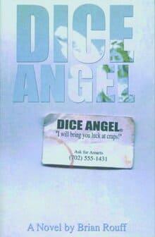 Brian Rouff: Dice Angel (Tärningsängeln)