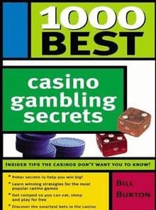 Bill Burton: 1000 Best Casino Gambling Secrets (De bästa spelhemligheterna)